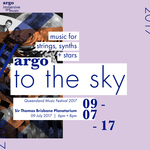 Argo: TO THE SKY : QMF 2017