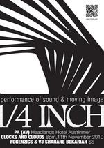 1/4_inch presents PA / Clocks and Clouds/ Forenzics