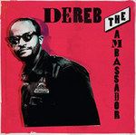 Dereb the Ambassador : SIMA Debut