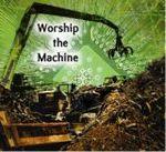 Kammerklang : Worship the machine