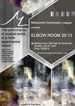 Elbow Room 20-13 : presented by the Melbourne Composers League