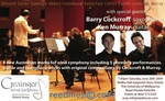 Grainger Wind Symphony : guests Barry Cockcroft and Ken Murray