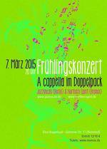 Frülingskonzert - A cappella im Doppelpack