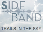 Sideband: Trails in the Sky