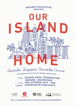 Bridges Collective: Our Island Home. An Australia-Singapore Friendship Concert