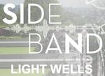 Sideband: Light Wells