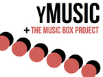 the music box project + yMusic