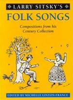 Larry Sitsky's folk songs