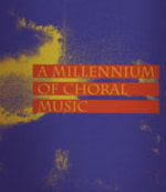 millennium of choral composition