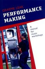 Performance making
