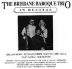 Brisbane Baroque Trio [in recital].