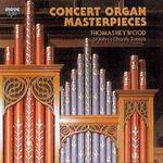 Concert Organ Masterpieces