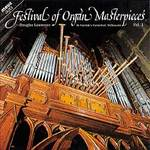 Festival of Organ Masterpieces, Volume 1