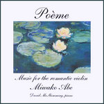 Poème - Music for the Romantic Violin