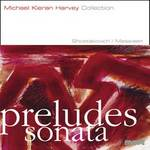 Preludes and Sonata of Messiaen and Shostakovich