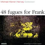 48 fugues for Frank