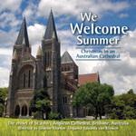 We welcome summer