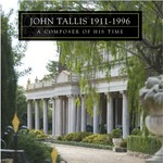 John Tallis, a composer of his time
