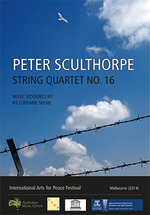 Peter Sculthorpe, String quartet no. 16 / music resource kit by Lorraine Milne.default/product?slug=peter-sculthorpe-string-quartet-no-16