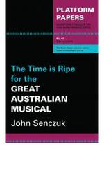 time is ripe for the great Australian musical
