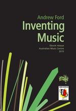 Inventing music