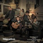 Migration / Slava Grigoryan and the Australian String Quartet.default/product?slug=migration