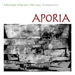 Aporia : Michael Kieran Harvey Collection / Michael Kieran Harvey.default/product?slug=aporia-michael-kieran-harvey-collection