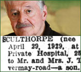Launceston Examiner announced the birth of Peter Sculthorpe in its May 4th issue in 1929