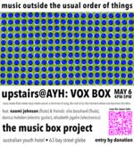Upstairs@AYH: VOX BOX