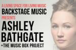 BackStage Music - Ashley Bathgate + the music box project