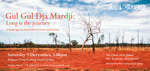 Gul Gul Dja Mardji: Long Is the Journey. An Australian Concert for Christmas
