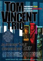 Tom Vincent Trio Australian Tour : MELBOURNE