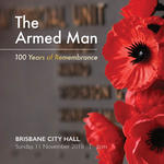 Brisbane Symphony Orchestra - The Armed Man: 100 Years of Remembrance
