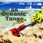 An Oceanic Tango