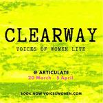 Clearway: Voices of Women Live : [PERFORMANCE POSTPONED]
