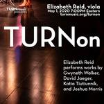 TURNon: Recital by Elizabeth Reid