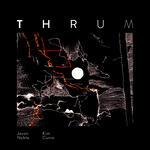 THRUM Album Launch - Jason Noble & Kim Cunio