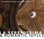 Tasmanian Symphony Orchestra : Romantic Idylls