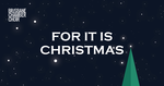Brisbane Chamber Choir 'For it is Christmas' hosted by Ed Ayres