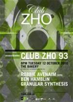Club Zho # 93 - Robbie Avenaim & Granular Synthesis
