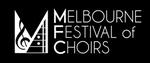 National Melbourne Festival of Choirs - Massed Festival Choir Concert