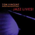 Tom Vincent Quartet with Heather Stewart