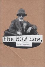 The NOW Now : Solo Series