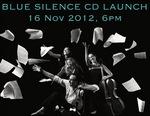 Blue Silence CD Launch
