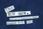 The NOW now Group Show