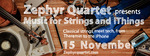 Zephyr Quartet : Music for Strings and iThings