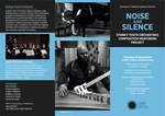 NOISE AND SILENCE : Sydney Youth Orchestras Composition Mentoring Project