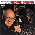 marvellous world of George Dreyfus.