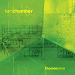 Hard chamber