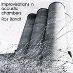 Improvisations in acoustic chambers
